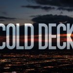 Due to hit our screens sometime in the near future is Cold Deck, a poker heist caper with a psychopathic axe-man and Pauly (Paul Sorvino) from Goodfellas as a card room owner who (surprise!) is in the mob. (Image: Screen Media Ventures)