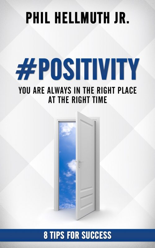 #Positivity by Phill Hellmuth Jr.