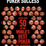 New Book by Lance Bradley Reveals 50 Top Pros' Secrets for Poker Success
