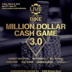Million Dollar Cash Game 3.0: 'Live at the Bike' Hosts Another Epic Poker Game Friday
