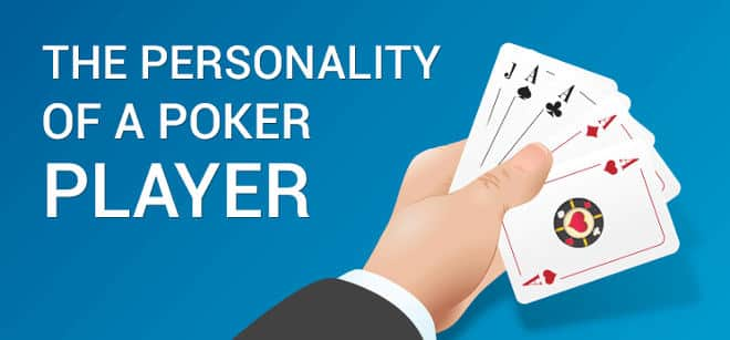 Personality of a poker player