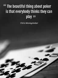 Chris Moneymaker poker quote mobile wallpaper